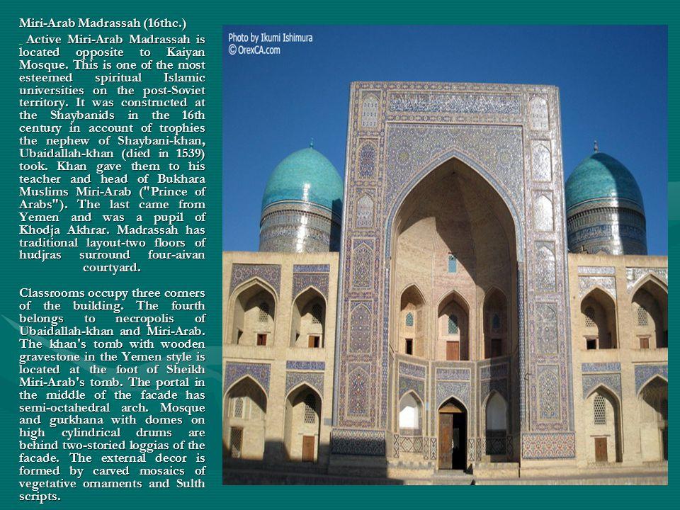 Miri-Arab Madrassah (16thc.)