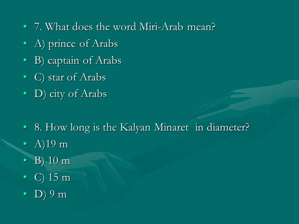 7. What does the word Miri-Arab mean