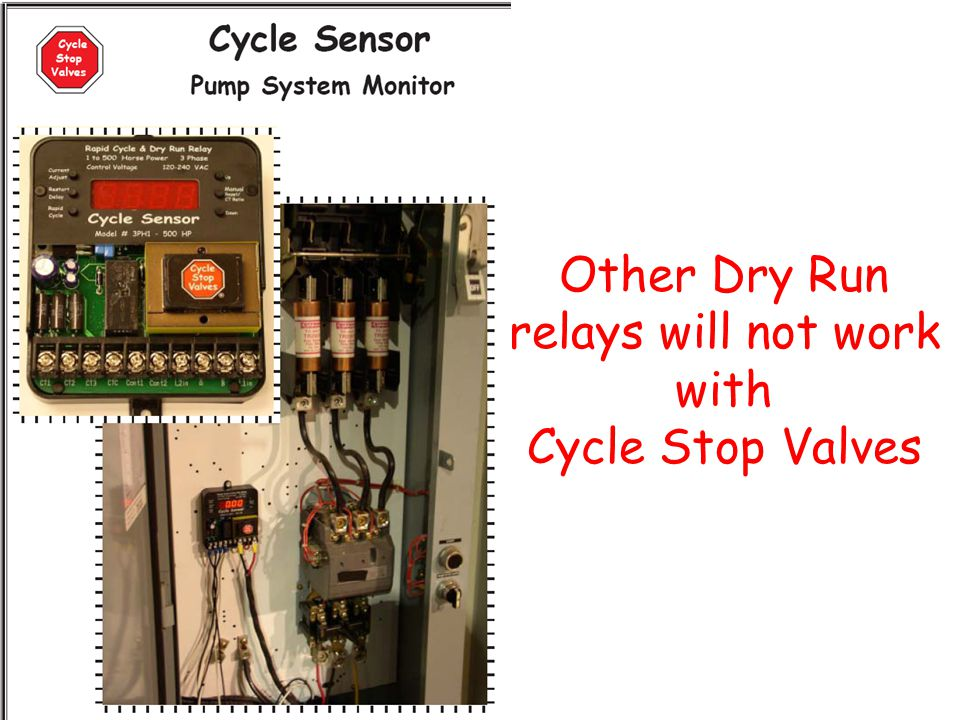 Other Dry Run relays will not work with Cycle Stop Valves