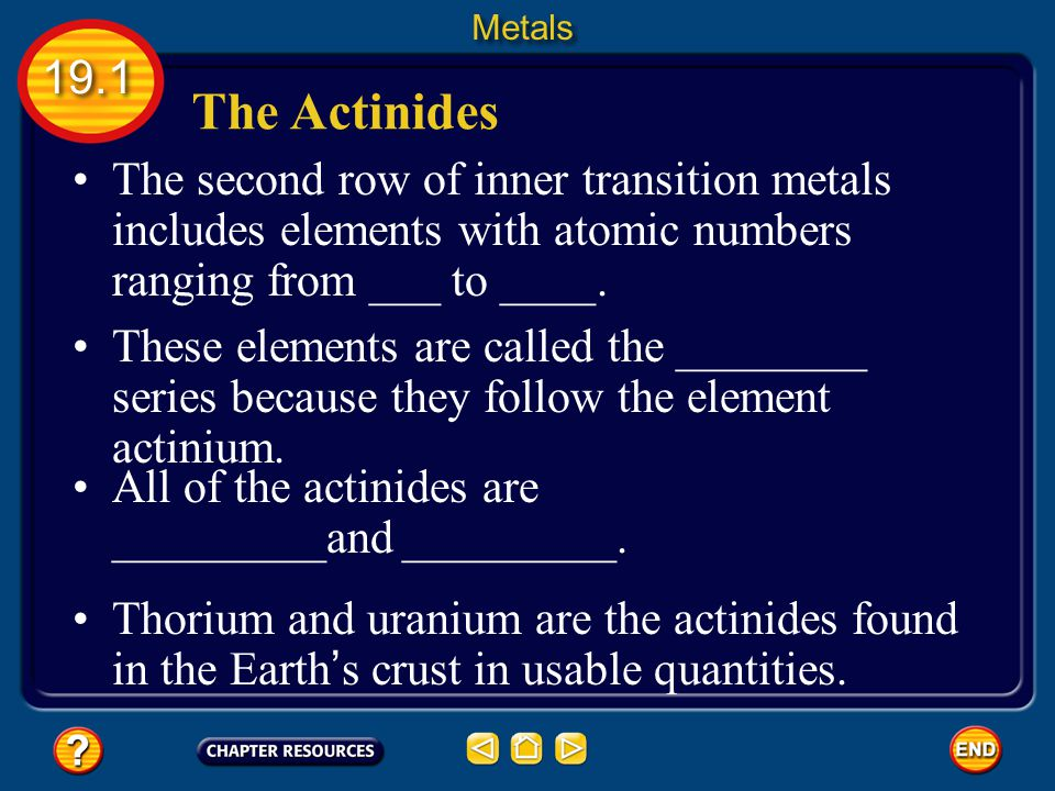Metals 19.1. The Actinides. The second row of inner transition metals includes elements with atomic numbers ranging from ___ to ____.