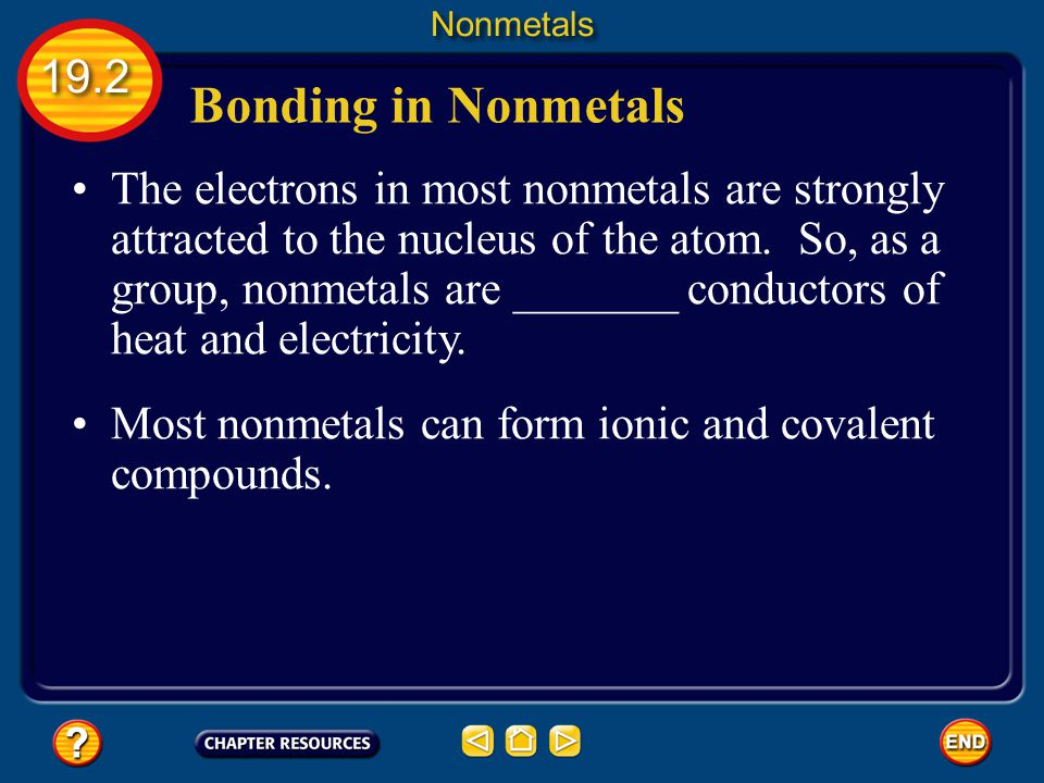 Nonmetals 19.2. Bonding in Nonmetals.