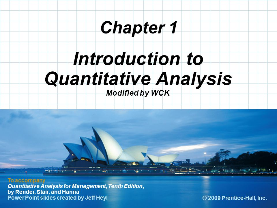 Introduction to Quantitative Analysis Modified by WCK