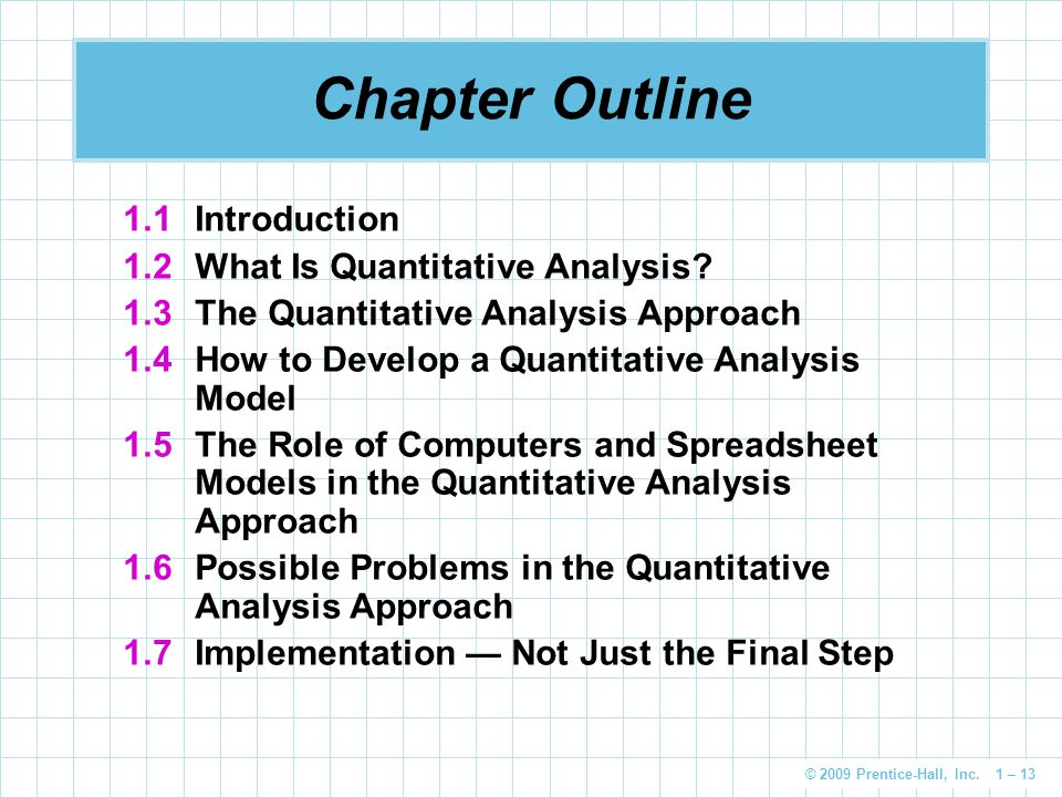 Chapter Outline 1.1 Introduction 1.2 What Is Quantitative Analysis
