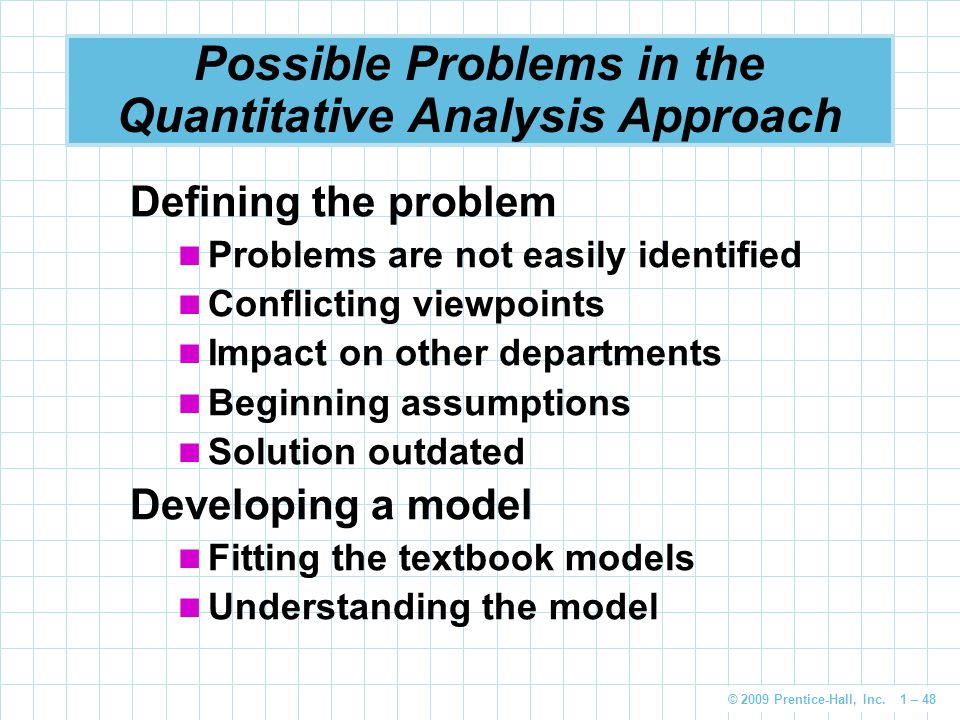 Possible Problems in the Quantitative Analysis Approach