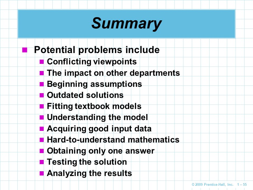 Summary Potential problems include Conflicting viewpoints