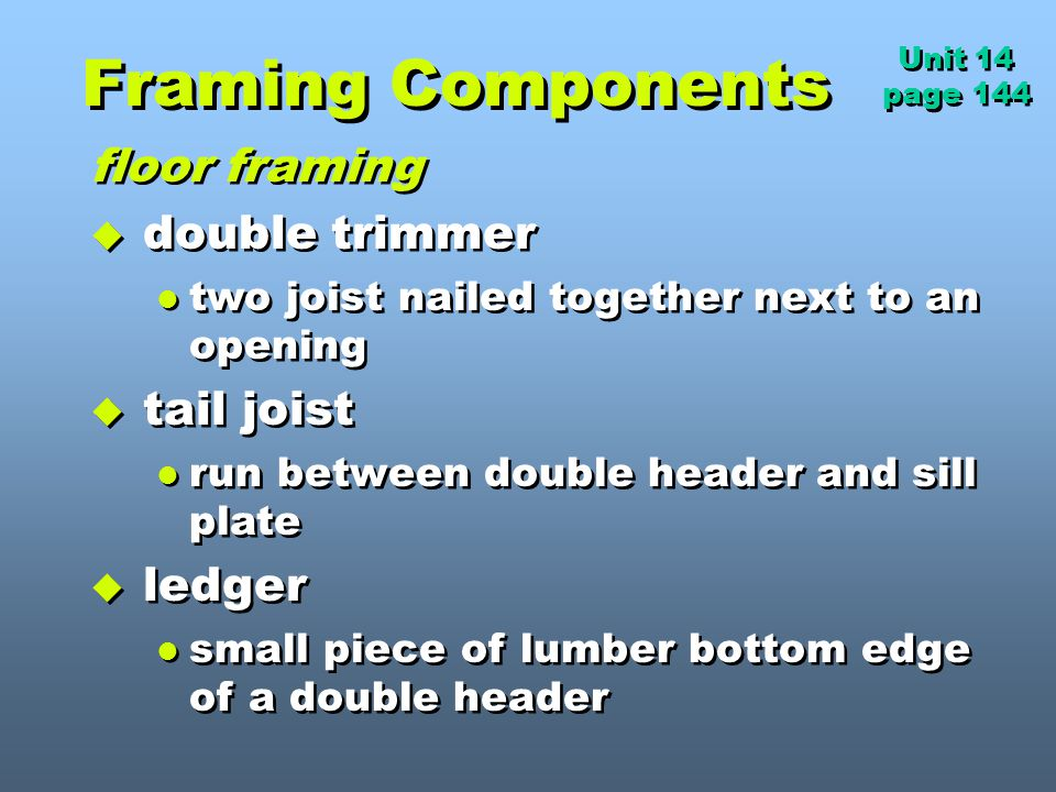 Framing Components floor framing double trimmer tail joist ledger