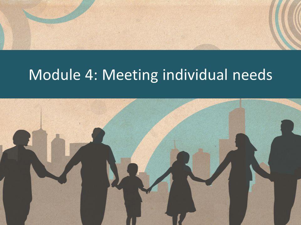 Module 4: Meeting individual needs