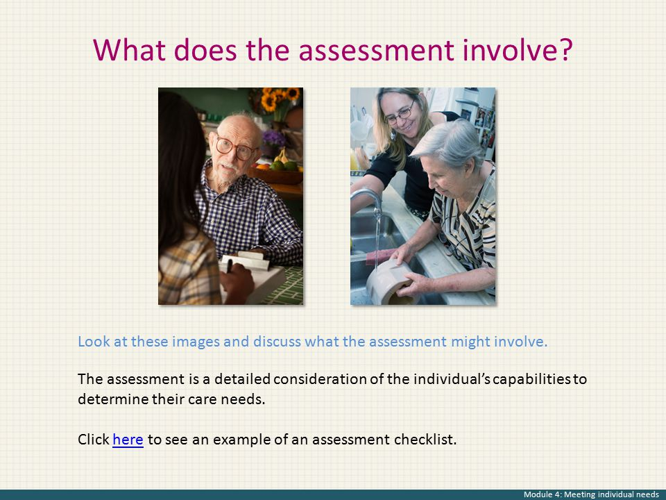 What does the assessment involve