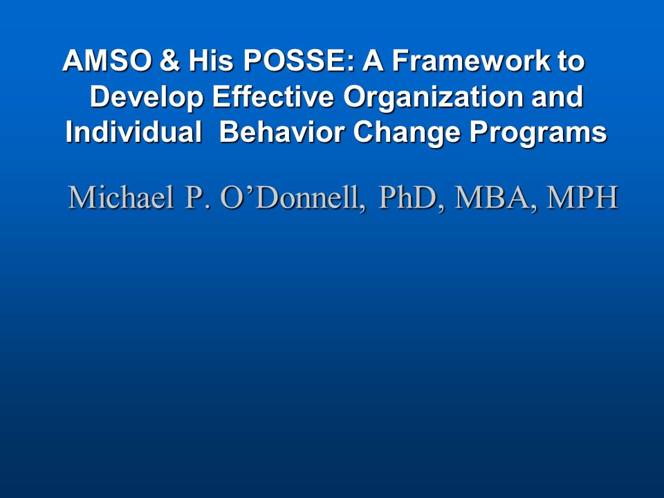 Michael P. O'Donnell, PhD, MBA, MPH
