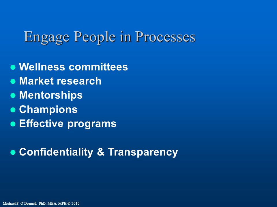 Engage People in Processes
