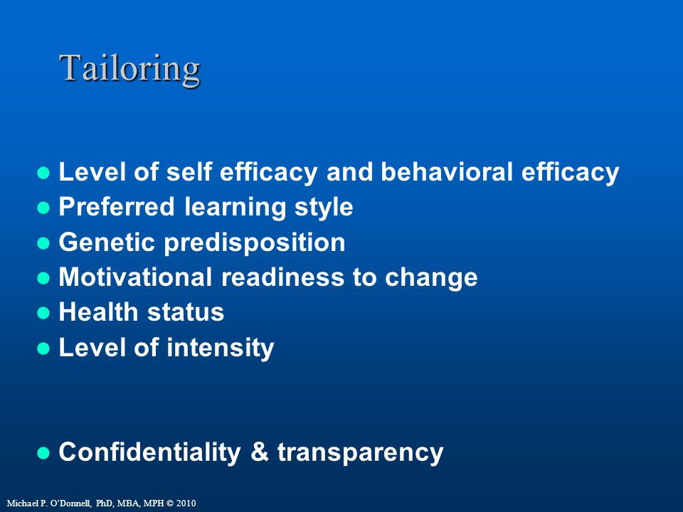 Tailoring Level of self efficacy and behavioral efficacy
