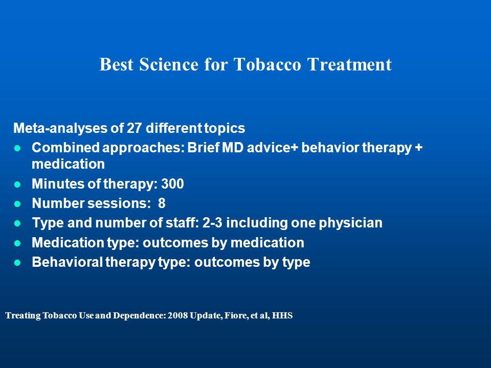 Best Science for Tobacco Treatment