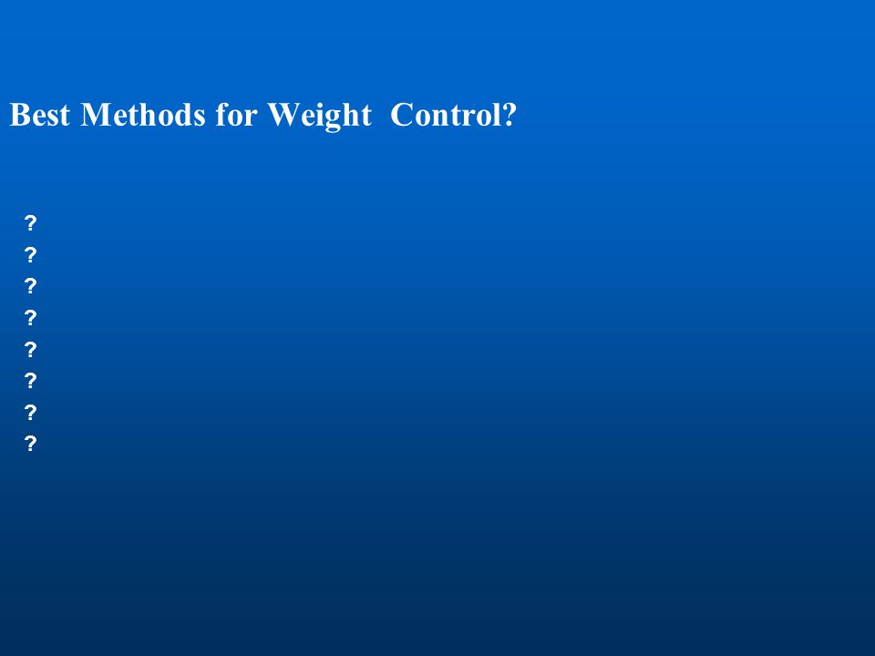 Best Methods for Weight Control