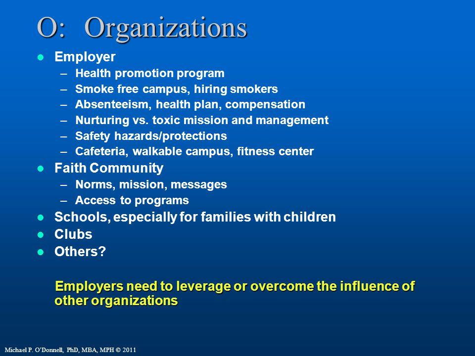 O: Organizations Employer Faith Community