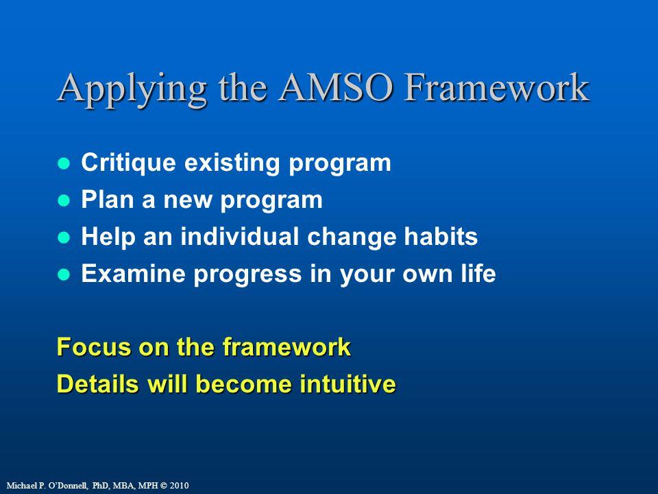 Applying the AMSO Framework