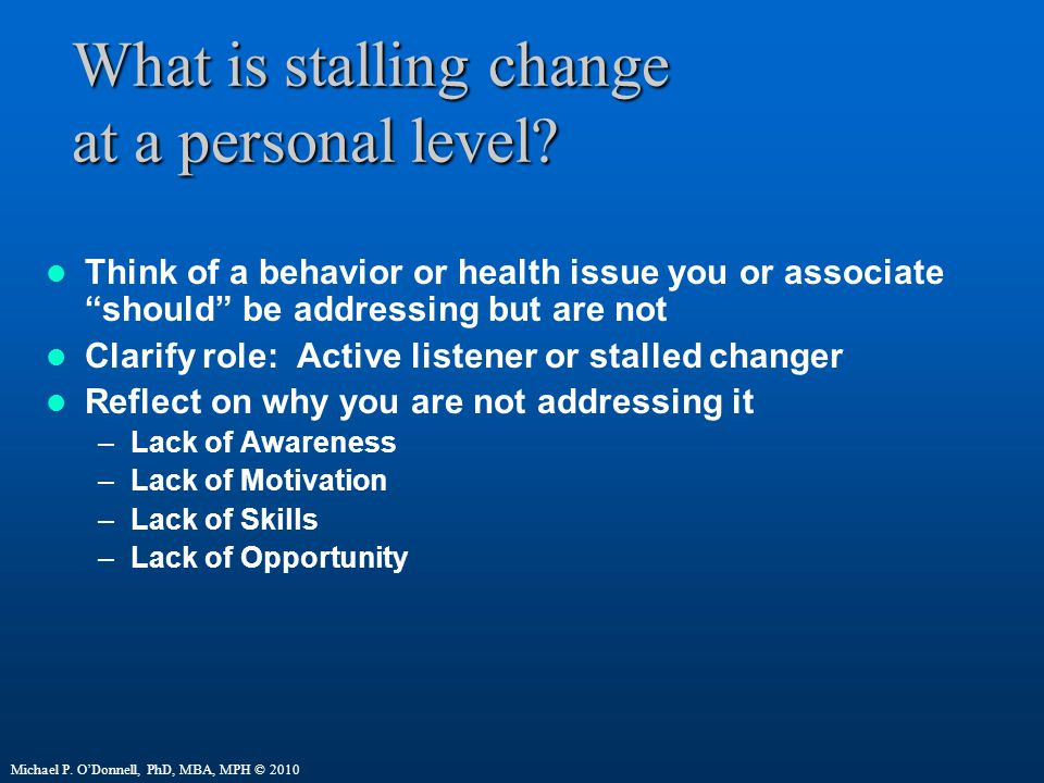 What is stalling change at a personal level