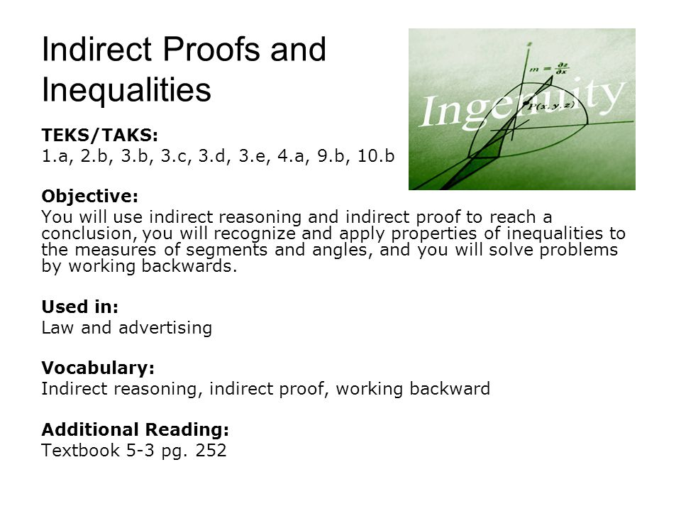 Indirect Proofs and Inequalities