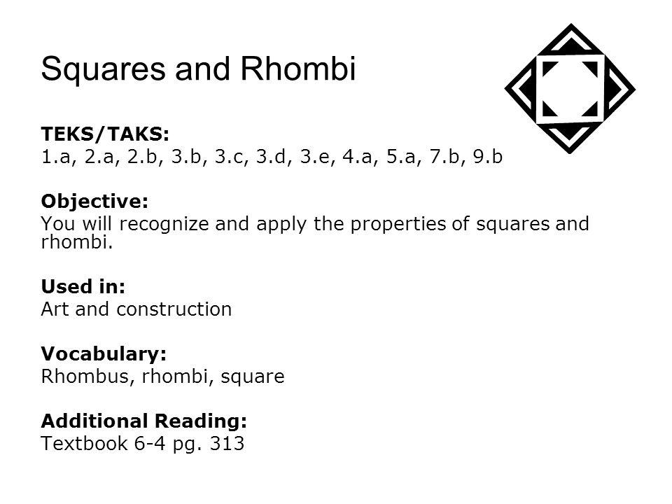 Squares and Rhombi TEKS/TAKS: