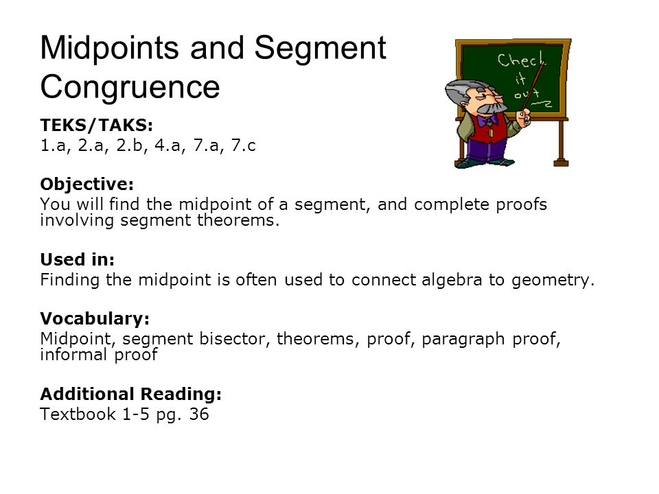 Midpoints and Segment Congruence