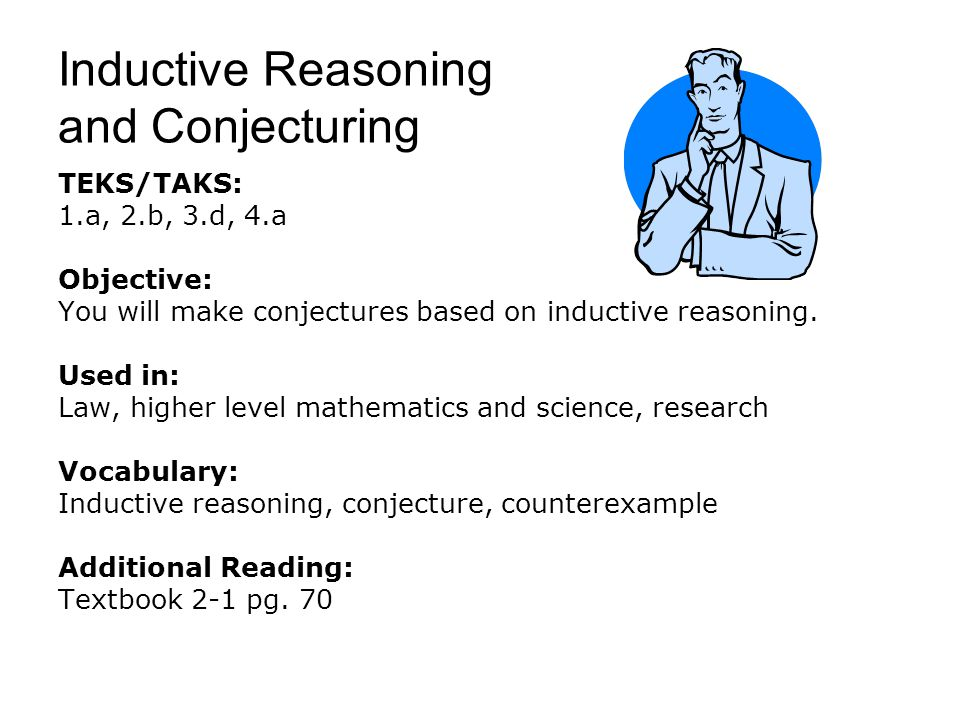 Inductive Reasoning and Conjecturing