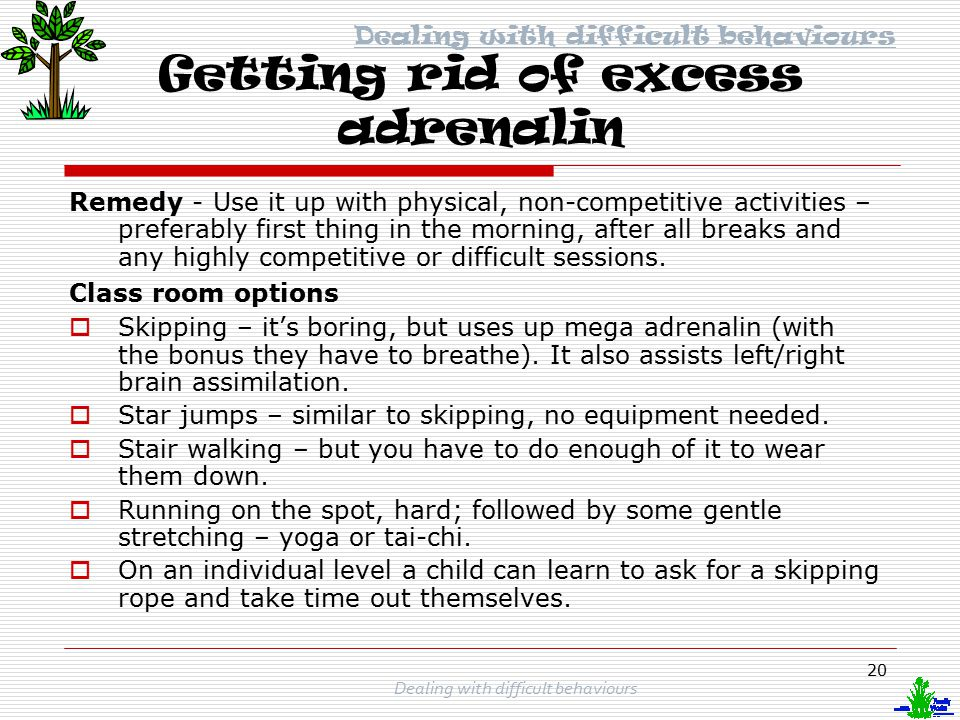 Getting rid of excess adrenalin