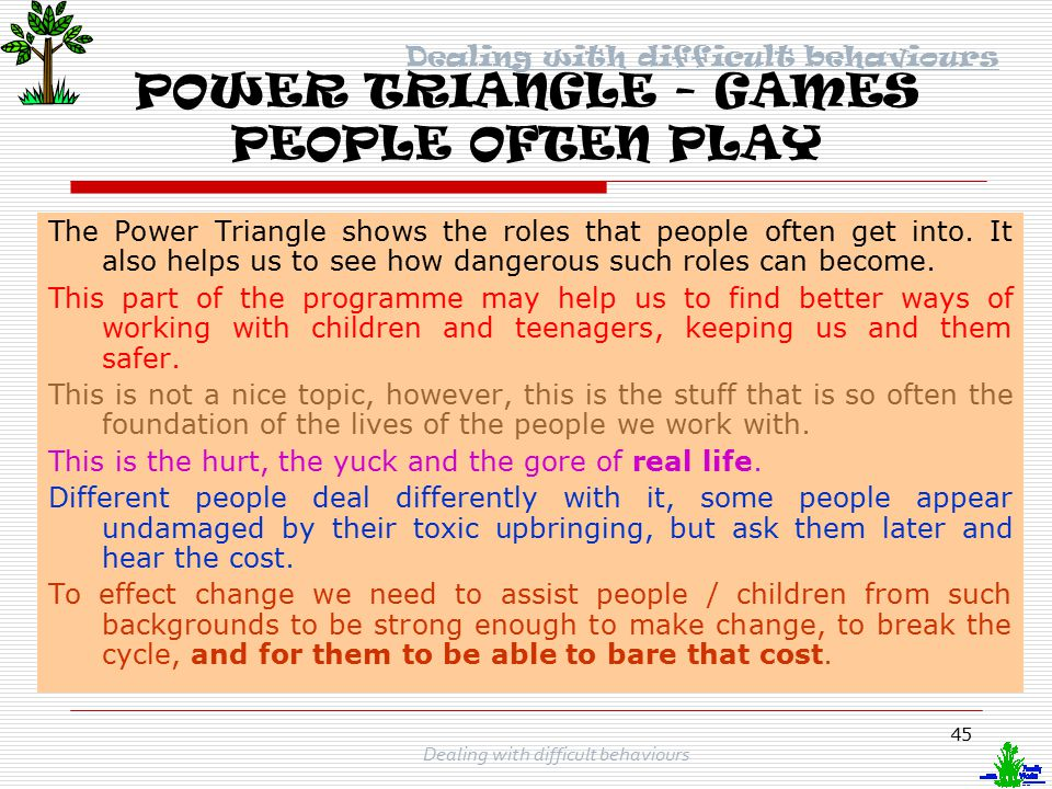 POWER TRIANGLE - GAMES PEOPLE OFTEN PLAY