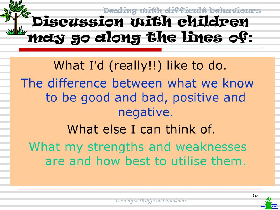 Discussion with children may go along the lines of: