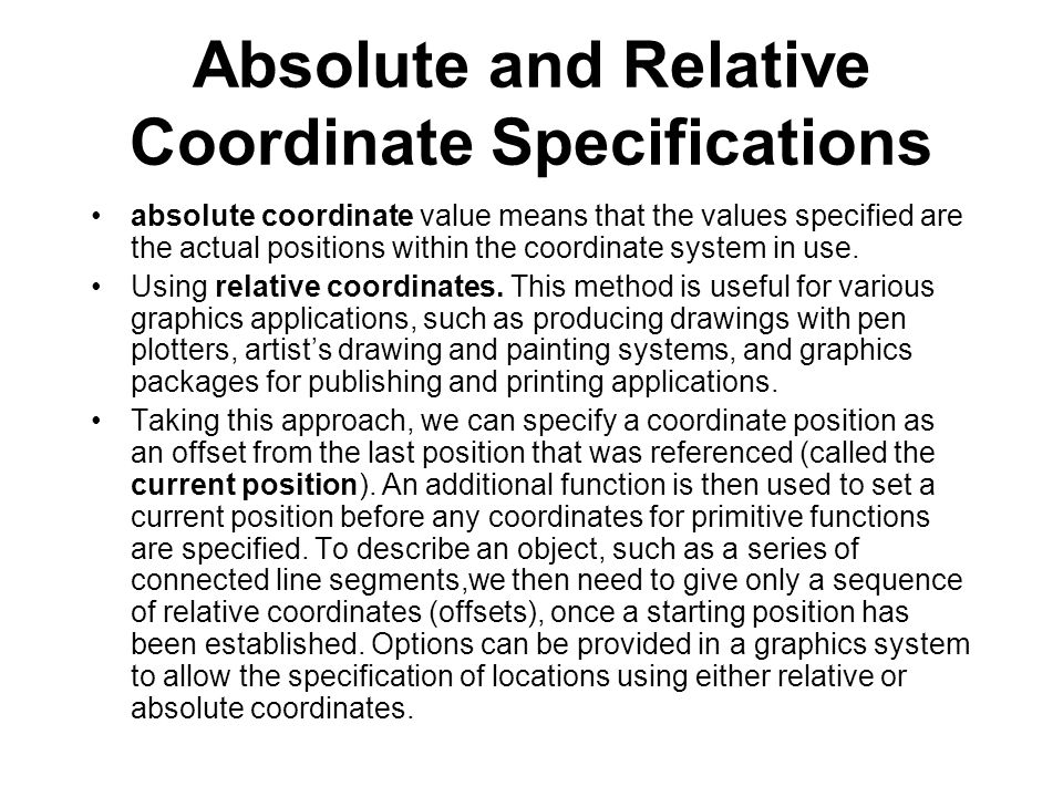 Absolute and Relative Coordinate Specifications