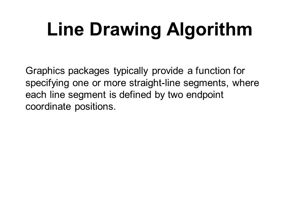 Line Drawing Algorithm