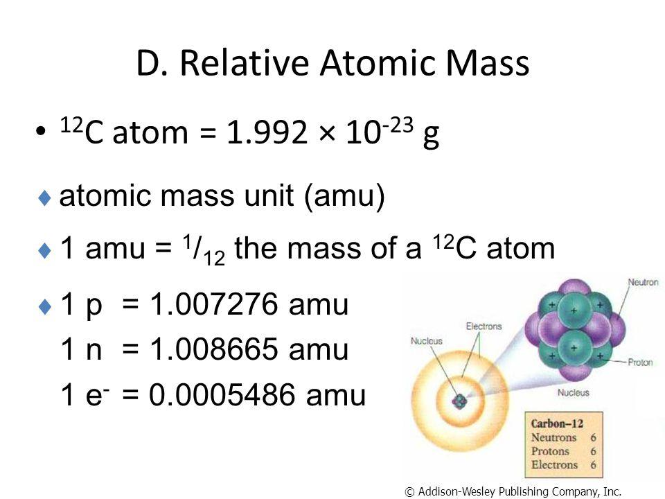 D. Relative Atomic Mass 12C atom = 1.992 × 10-23 g