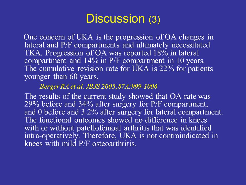Discussion (3) Berger RA et al. JBJS 2005;87A:999-1006