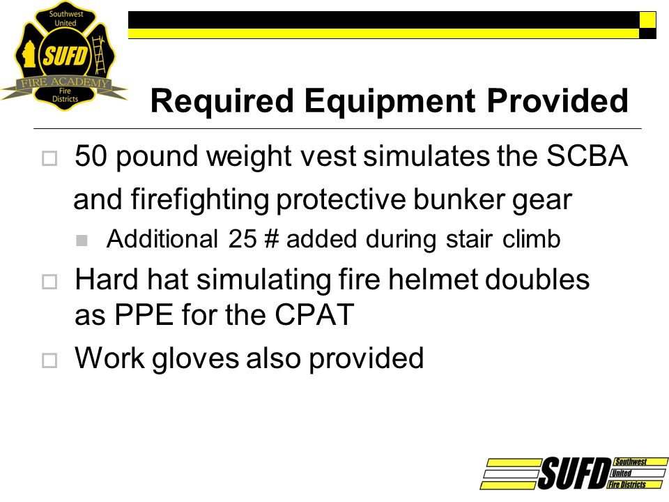 Required Equipment Provided