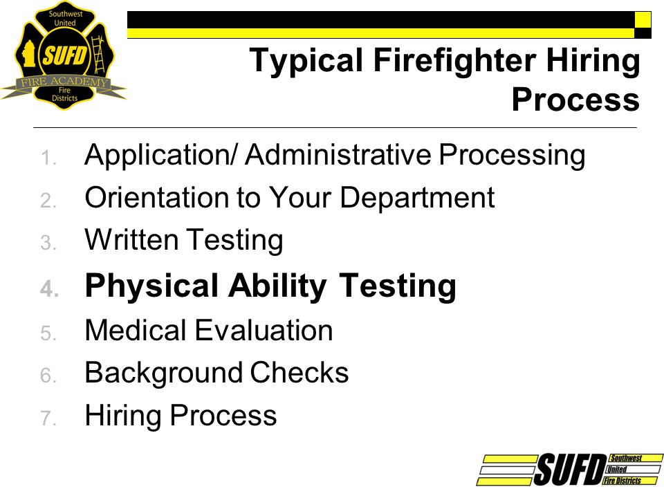 Typical Firefighter Hiring Process