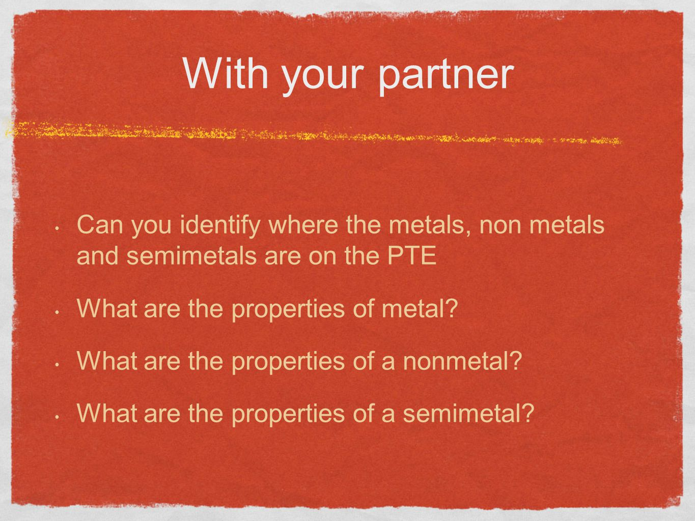 Elements and the periodic table ppt video online download with your partner can you identify where the metals non metals and semimetals are on gamestrikefo Image collections