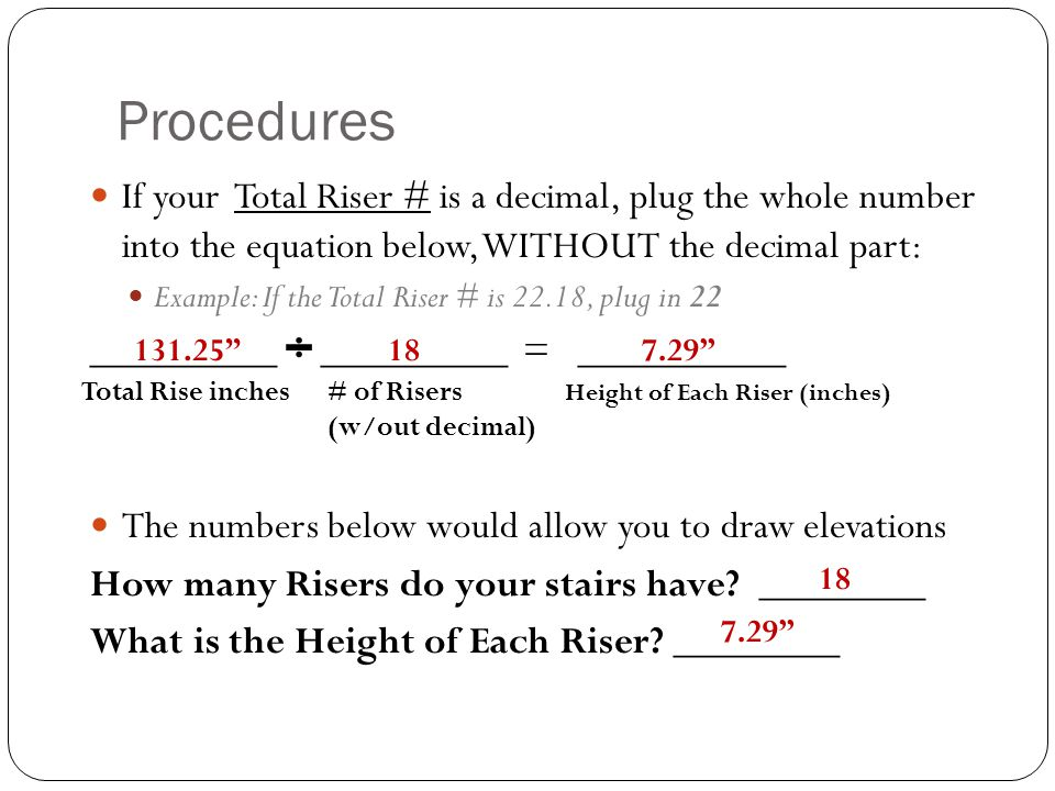 Procedures If your Total Riser # is a decimal, plug the whole number into the equation below, WITHOUT the decimal part: