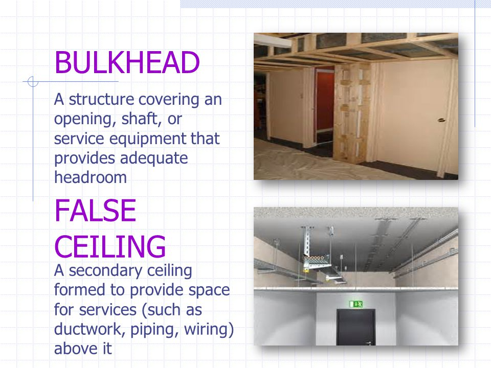 BULKHEAD FALSE CEILING