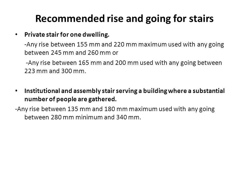 Recommended rise and going for stairs