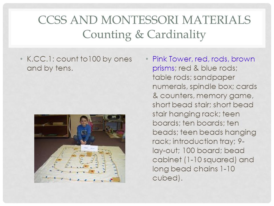 CCSS AND MONTESSORI MATERIALS Counting & Cardinality