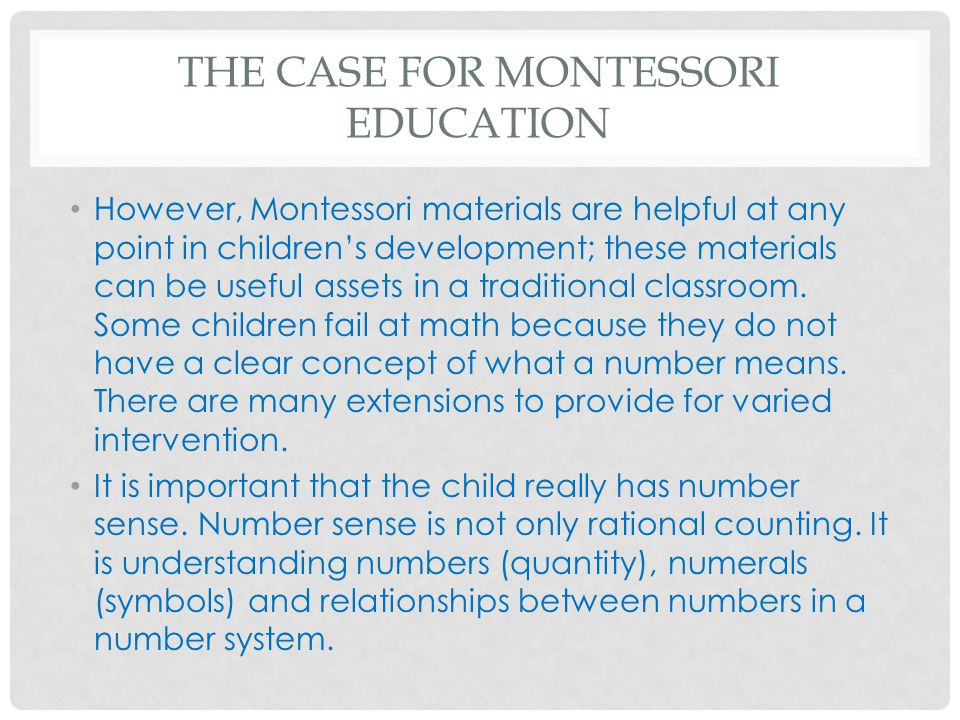 The Case for Montessori education