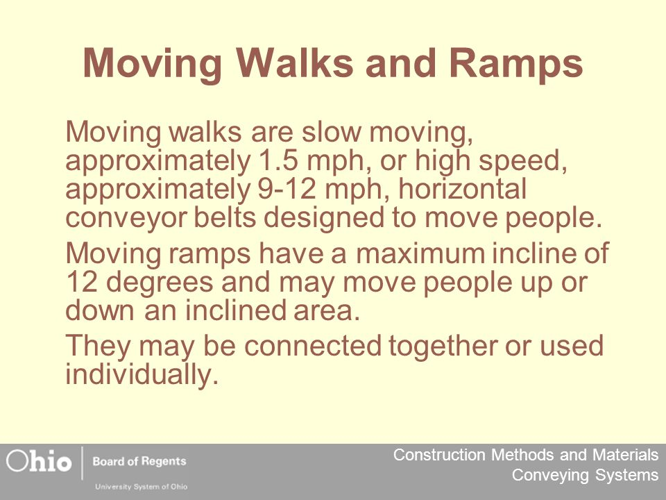 Moving Walks and Ramps