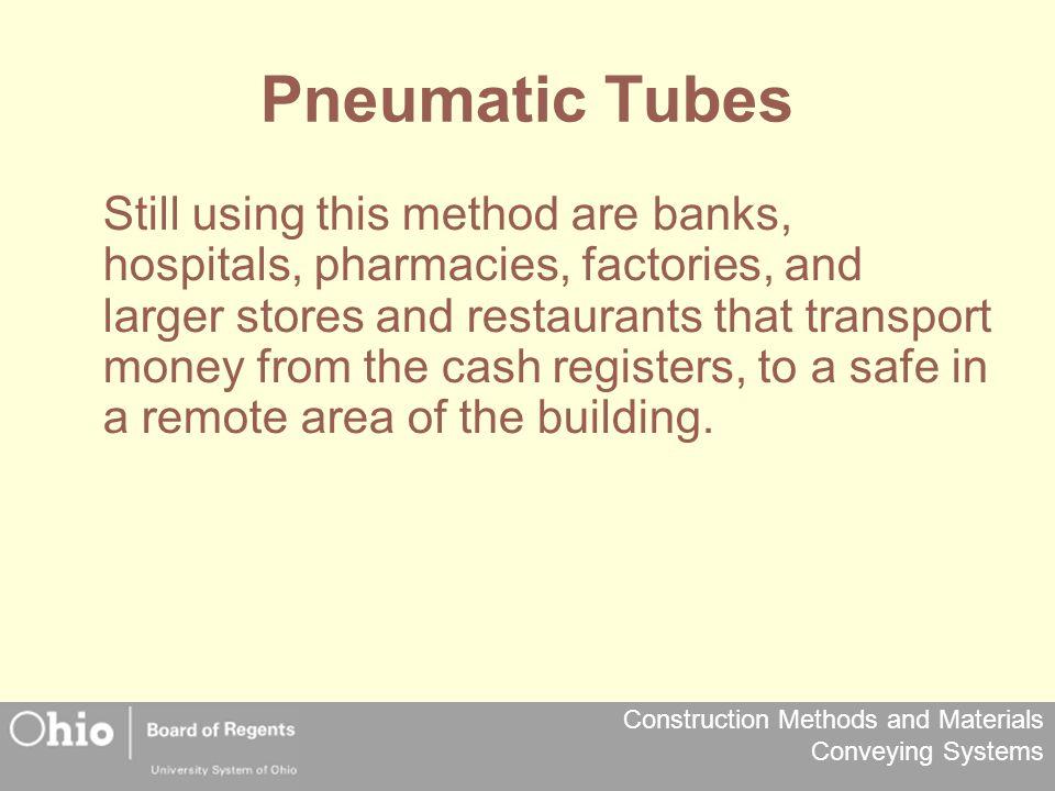 Pneumatic Tubes