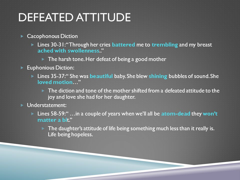 Defeated Attitude Cacophonous Diction