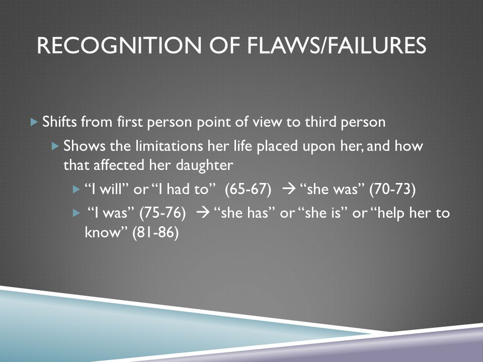Recognition of Flaws/Failures