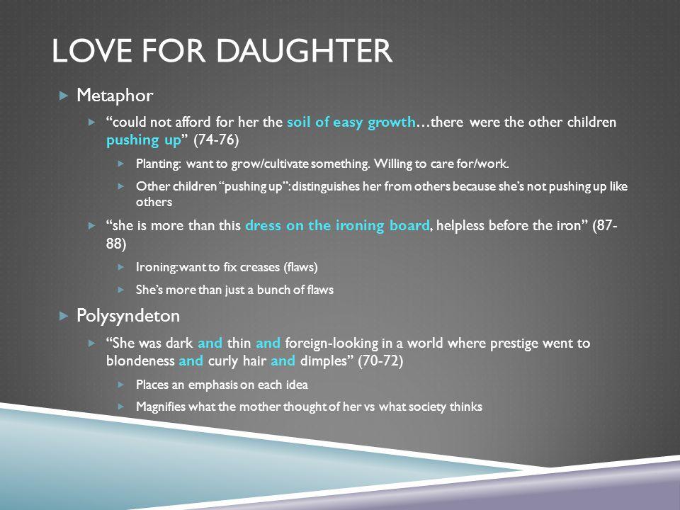 Love for Daughter Metaphor Polysyndeton