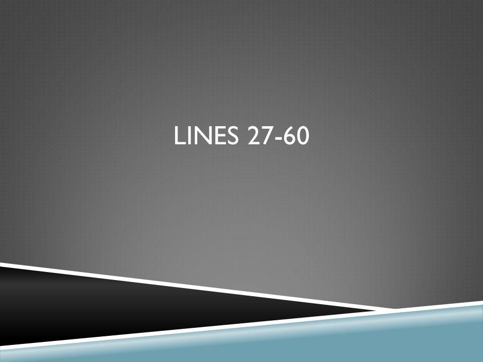 LINES 27-60
