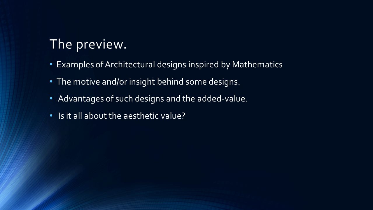 The preview. Examples of Architectural designs inspired by Mathematics