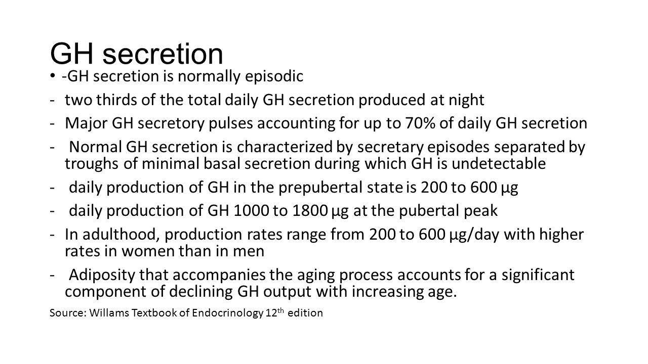 GH secretion -GH secretion is normally episodic