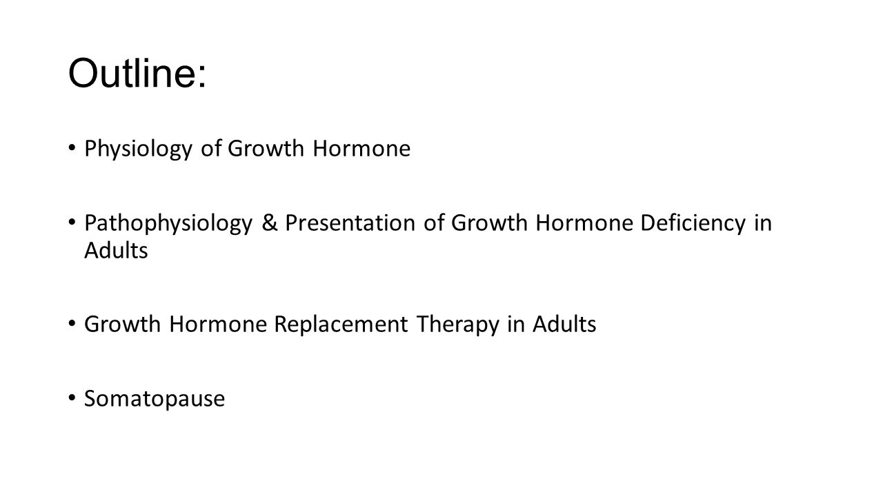 Outline: Physiology of Growth Hormone