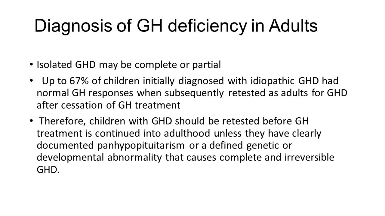 Diagnosis of GH deficiency in Adults