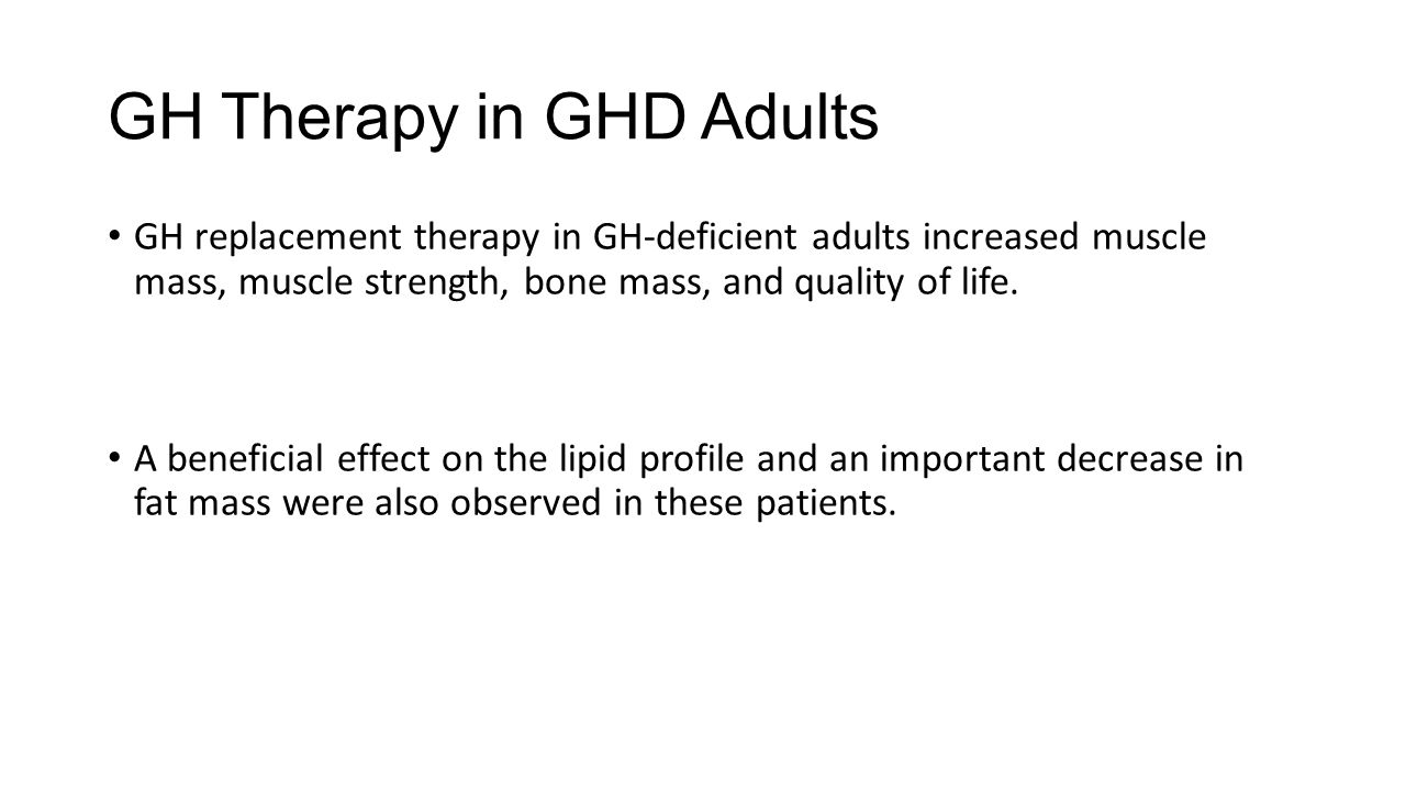 GH Therapy in GHD Adults